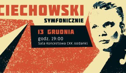 Ciechowski Symfonicznie