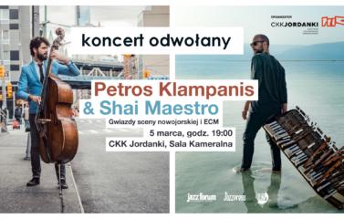 1920x1080_ Petros Klampanis&Shai Maestro_odwołany